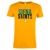 Ladies Gold T Shirt-Siena Saints Stacked