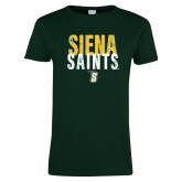 Ladies Dark Green T Shirt-Siena Saints Stacked