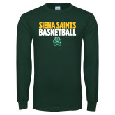 Dark Green Long Sleeve T Shirt-Siena Saints Basketball