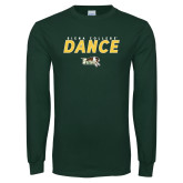 Dark Green Long Sleeve T Shirt-Dance Design