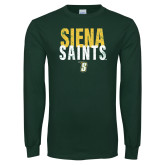 Dark Green Long Sleeve T Shirt-Siena Saints Stacked