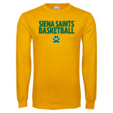 Gold Long Sleeve T Shirt-Siena Saints Basketball