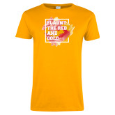Ladies Gold T Shirt-Flaunt the Red and Gold