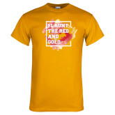 Gold T Shirt-Flaunt the Red and Gold