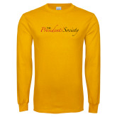 Gold Long Sleeve T Shirt-The Presidents Society Logo