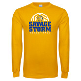 Gold Long Sleeve T Shirt-Savage Storm Volleyball Stacked