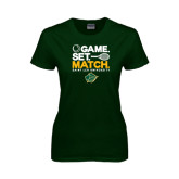 Ladies Dark Green T Shirt-Game Set Match Tennis Design