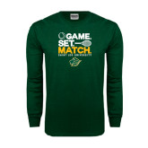 Dark Green Long Sleeve T Shirt-Game Set Match Tennis Design