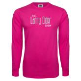 Hot Pink Long Sleeve T Shirt-The Larry Elder Show