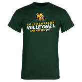 Dark Green T Shirt-Volleyball Can You Dig It