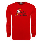 Red Long Sleeve T Shirt-Walk For Redhawks
