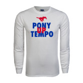 White Long Sleeve T Shirt-Pony Up Tempo Stacked