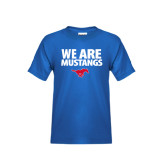Youth Royal T Shirt-We Are Mustangs