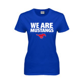 Ladies Royal T Shirt-We Are Mustangs