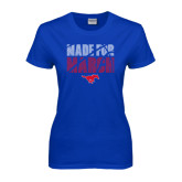 Ladies Royal T Shirt-Made for March