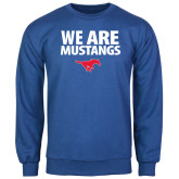 Royal Fleece Crew-We Are Mustangs
