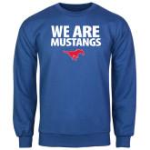 Royal Fleece Crew-We Are Mustangs