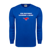 Royal Long Sleeve T Shirt-Stacked Swim and Dive Design