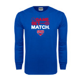 Royal Long Sleeve T Shirt-Game Set Match