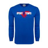 Royal Long Sleeve T Shirt-#PonyUpTempo Flat