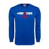 Royal Long Sleeve T Shirt-#PonyUpTempo Above Mustang