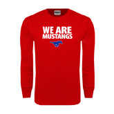 Red Long Sleeve T Shirt-We Are Mustangs