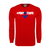 Red Long Sleeve T Shirt-#PonyUpTempo Above Mustang