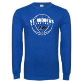 Royal Long Sleeve T Shirt-St. Andrews Basketball Arched