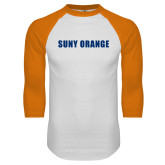 White/Orange Raglan Baseball T Shirt-SUNY Orange Word Mark