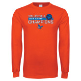 Orange Long Sleeve T Shirt-2018 SUNYAC Volleyball Champions