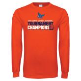 Orange Long Sleeve T Shirt-2019 Womens Basketball Conference Champions