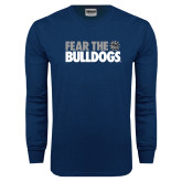 Navy Long Sleeve T Shirt-Fear the Bulldogs