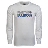 White Long Sleeve T Shirt-Fear the Bulldogs