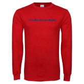Red Long Sleeve T Shirt-Its a Great To Be a Mustang