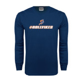 Navy Long Sleeve T Shirt-#RollVikes