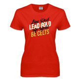 Ladies Red T Shirt-Live Red Lead Gold Be Bold Be Celts