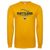 Gold Long Sleeve T Shirt-Rattlers Baseball Half Ball