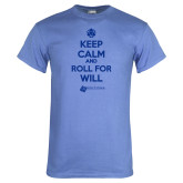 Arctic Blue T Shirt-Keep Calm And Roll For Will