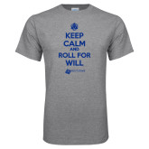 Grey T Shirt-Keep Calm And Roll For Will