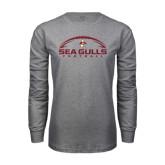 Grey Long Sleeve T Shirt-Sea Gulls Football Horizontal w/ Ball