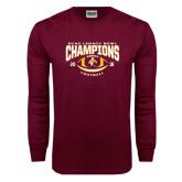 Maroon Long Sleeve T Shirt-ECAC Legacy Bowl Champions Football 2016