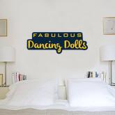 1.5 ft x 3 ft Fan WallSkinz-Fabulous Dancing Dolls Wordmark
