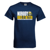 Navy T Shirt-Nobody Does It Better Stacked