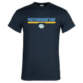 Navy T Shirt-#DefendHomeTurf