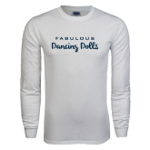 White Long Sleeve T Shirt-Fabulous Dancing Dolls Wordmark