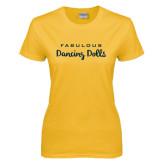 Ladies Gold T Shirt-Fabulous Dancing Dolls Wordmark