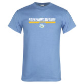 Light Blue T Shirt-#DefendHomeTurf