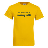 Gold T Shirt-Fabulous Dancing Dolls Wordmark