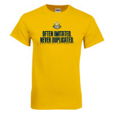 Gold T Shirt-Often Imitated, Never Duplicated