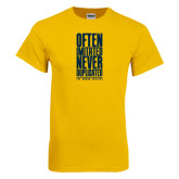 Gold T Shirt-Often Imitated, Never Duplicated Stacked